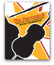 The Broderick for flute, cello, and double bass